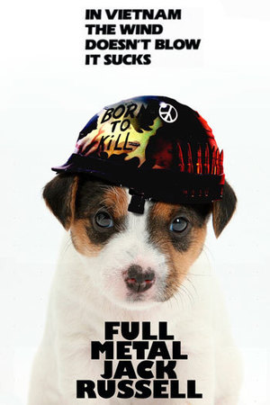 Dogs make movie posters better: Full Metal Jacket