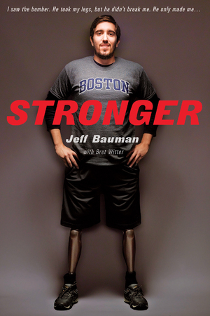 Jeff Bauman: Stronger