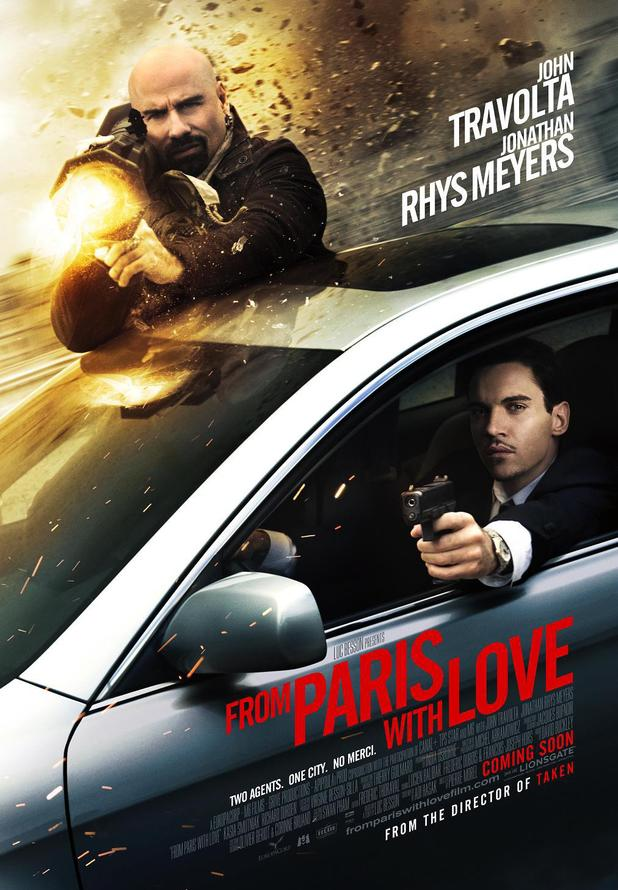 "From Paris With Love (2010) - ""Two Agents. One City. No Merci."""