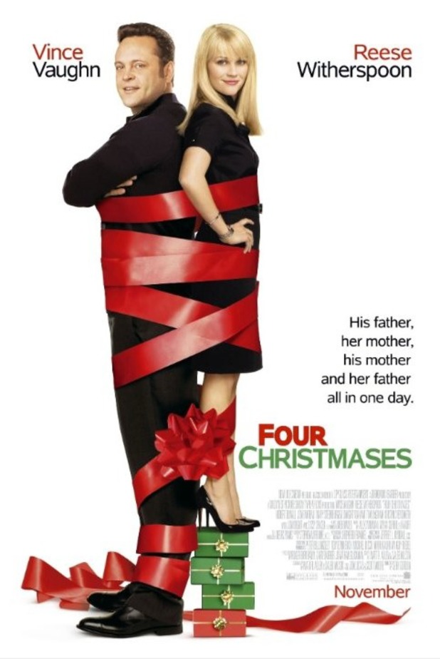 "Four Christmasses (2008) - ""His father, her mother, his mother and her father all in one day."""