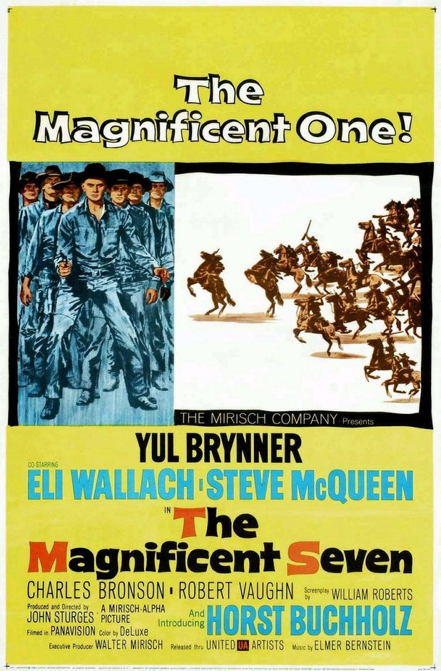 "The Magnificent Seven (1960) - ""The magnificent one."""