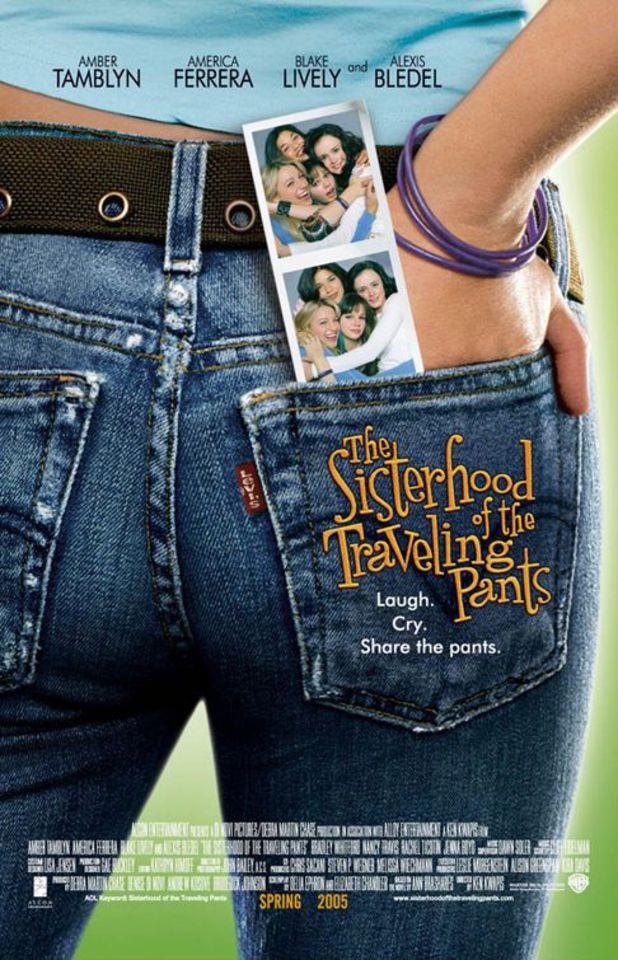 "Sisterhood of the Travelling Pants (2005) - ""Laugh. Cry. Share the pants."""