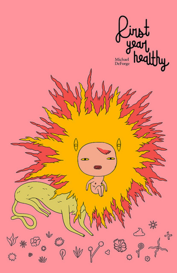 Michael DeForge's First Year Healthy