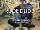 Steve Rude's Rude Dude documentary