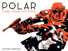 Dark Horse and Constantin adapt Victor Santos's Polar comic