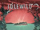 Idlewild's comeback record is a welcome case of evolution, not revolution.
