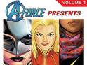 The A-Force Presents monthly anthology reprints the best of female heroes.