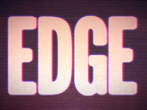 Edge TV still